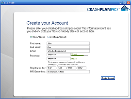 CrashPlan - CrashPlanPRO - Create your Account - Please enter your email address and password. This information identifies you and encrypts your files so nobody else can access them. [ ] New account [ ] Existing account, First name: John, Last name: Doe, Email: john.doe@crashplan.nl, Password: ********* Strong, Match, To improve password strength, add more characters, numbers and symbols. Registration key: TK4P-MU8P-7M2C-SSTW, PROServer host: nl.crashplan.nl:4282 [ Create Account ]